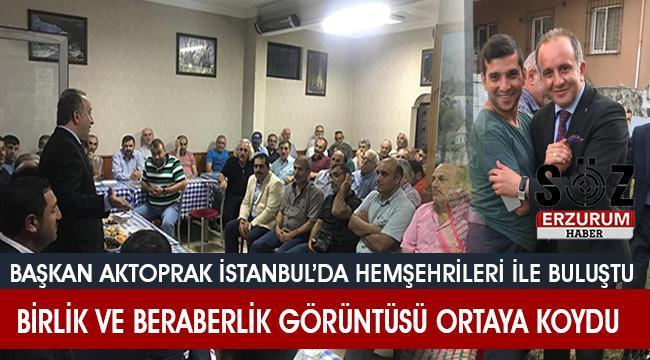 Aktoprak İstanbul'u karış karış geziyor