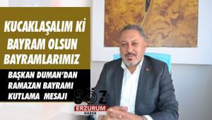 Başkan Duman'dan Ramazan Bayramı Mesajı