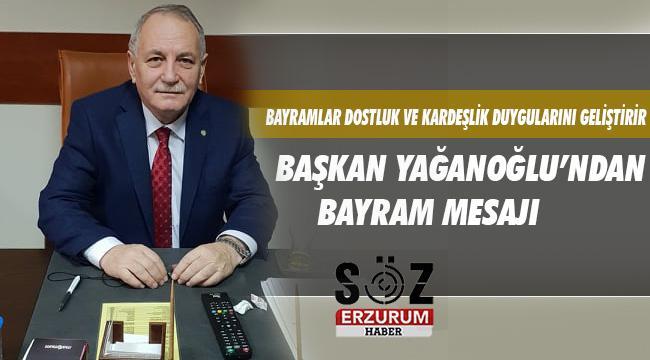 Başkan Yağanoğlu'ndan Ramazan Bayramı Kutlama Mesajı
