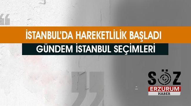 İstanbul seçimine doğru