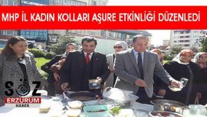 MHP Erzurum Kadın Kolları Başkanlığı Aşure dağıttı