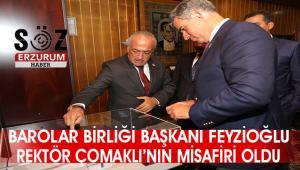 Türkiye Barolar Birliği Başkanı Feyzioğlu'ndan Atatürk Üniversitesi'ne ziyaret