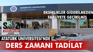 Atatürk Üniversitesi Edebiyat Fakültesi'nde Ders zamanı tadilat
