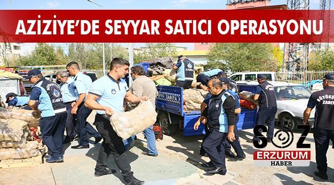 Aziziye'de Ortak Operasyon