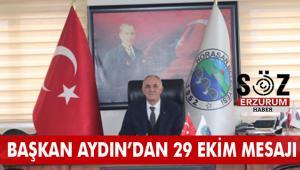 Başkan Aydın'dan cumhuriyet bayramı mesajı