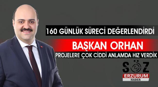 Başkan Orhan'la Yeni dönem