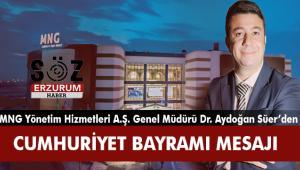 DR.Aydoğan Süer'den 29 Ekim Cumhuriyet Bayramı Mesajı