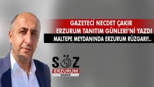 Maltepe meydanında Erzurum Rüzgarı!..