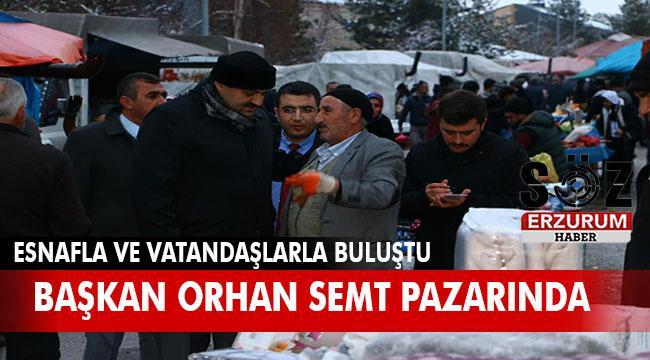 Başkan Orhan Esnafın taleplerini dinledi