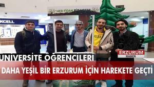 Herşey daha yeşil bir Erzurum için