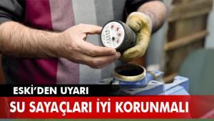 "ESKİ'DEN ""SU SAYACI"" UYARISI"