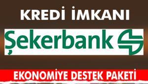 Şekerbank'tan koronavirüse karşı ekonomiye destek paketi