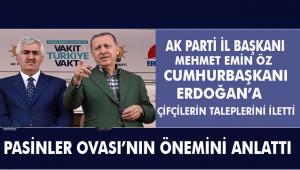 AK Parti İl Başkanı Öz Çiftçilerin destek talebini iletti