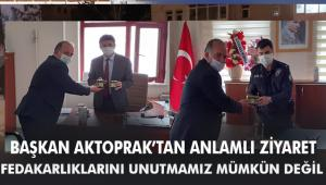 Başkan Aktoprak'dan Anlamlı Ziyaret