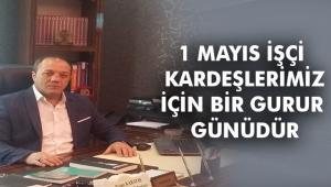 Başkan Karataş'tan 1 Mayıs mesajı