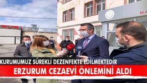 Erzurum Cezaevinde korona virüs önlemleri artırıldı