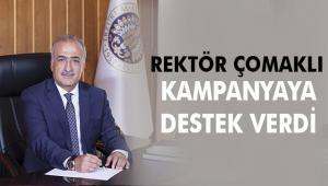 Rektör Çomaklı'dan Biz Bize Yeteriz Türkiyem Kampanyasına Destek