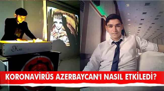 SANATÇI NOVRUZ AHMADOV'LA AZERBAYCAN DOSYASI