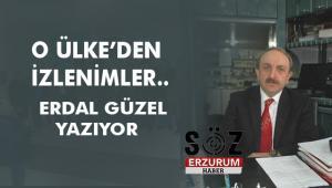 ERDAL GÜZEL YAZIYOR