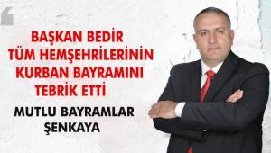 BAŞKAN BEDİR KURBAN BAYRAMI'NI KUTLADI