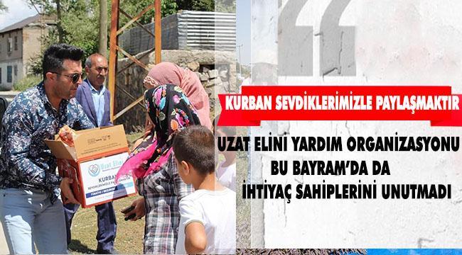 UZAT ELİNİ YARDIM ORGANİZASYONU BAYRAM'DA DOST ELİNİ UZATTI