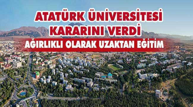 Atatürk Üniversitesi Güz Dönemi Eğitim Modeli Belirlendi