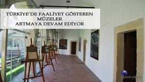 Türkiye'deki müze sayısının 467 olduğu görüldü