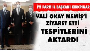 İYİ PARTİ İL BAŞKANI KIRKPINAR'DAN VALİ MEMİŞÊ ZİYARET