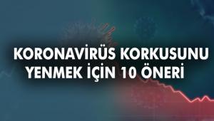 Koronavirüse yakalanma endişesi ile ilgili bu önerileri dikkate alın