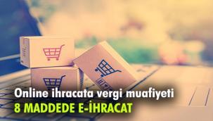 1 Ocak'ta başlıyor/ Online ihracata vergi muafiyeti