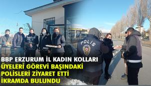 BBP ERZURUM İL KADIN KOLLARI YÖNETİMİNDEN ''EMNİYETLE BİRLİK '' ETKİNLİĞİ