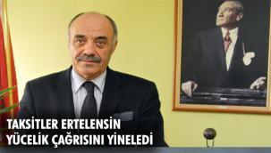 """""""TAKSİT ÖDEMELERİ ERTELENSİN, SİCİL VE STOK AFFI GELSİN"""""""