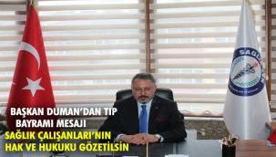 Abdullah Duman'dan 14 Mart Tıp Bayramı Mesajı