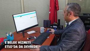 ETSO'DAN ÜYELERİNE E-BELGE HİZMETİ