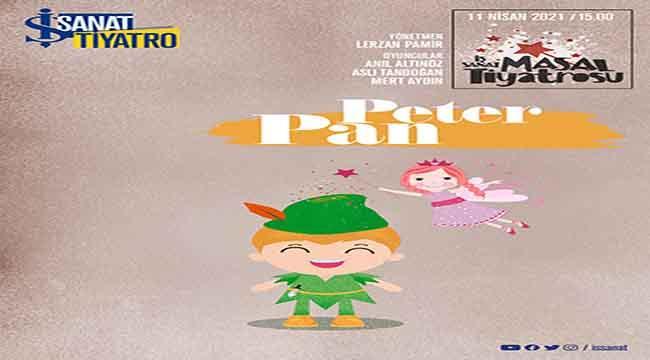 """İş Sanat Masal Tiyatrosu'nda """"Peter Pan"""" Haftası"""