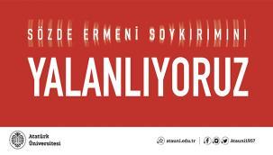 Sözde Ermeni Soykırımı Yalanını Kınıyoruz