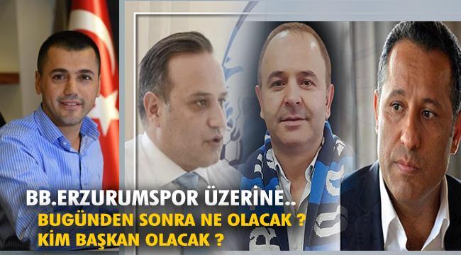 BB.Erzurumspor üzerine..