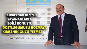 Erzurum neyse Rize'de O'dur