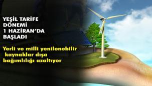 """Enerji sektöründe gerçek """"Yeşil Tarife"""" uygulaması 1 Haziran'da başladı"""