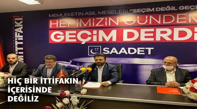Saadet Partisi Erzurum'dan ''Geçim İttifakı'' açıklaması