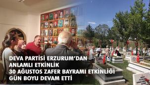 Deva Partisi Erzurum'dan anlamlı günde anlamlı ziyaret
