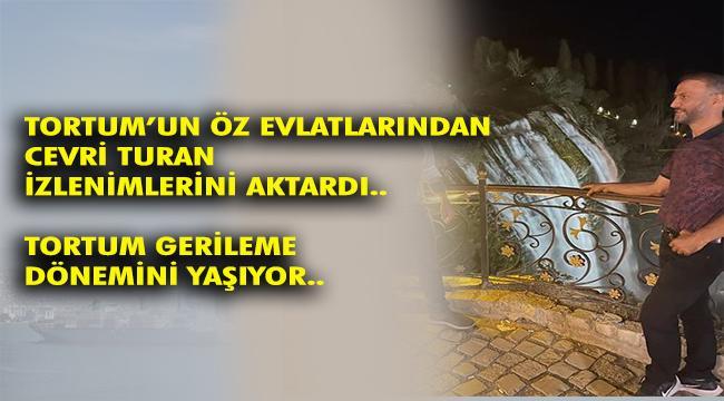 Cevri Turan'ın Tortum izlenimleri..